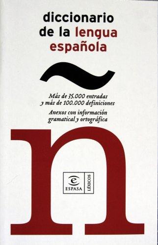 Diccionario de la lengua espanola/ Dictionary of: Espasa-Calpe