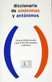 Diccionario De Sinominos Y Antonimos: ESPASA