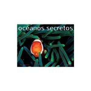 9788467020670: Océanos secretos (REFERENCIA ILUSTRADA)