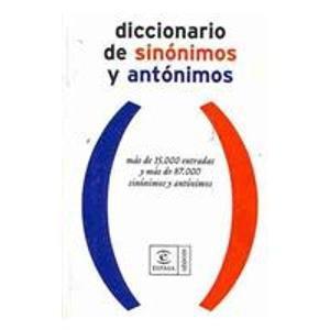 9788467021189: Diccionario de sinonimos y antonimos/ Dictionary of Sinomims and Antonyms (Spanish Edition)
