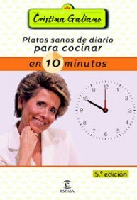 9788467021318: Platos sanos de diario para cocinar en 10 minutos (GASTRONOMIA)