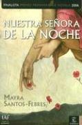 9788467021363: Nuestra Senora De La Noche/ Our Lady of the Night (Spanish Edition)