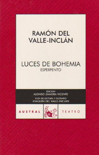 Luces de bohemia (Spanish Edition): Ramon del Valle-Inclan