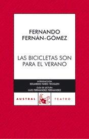 Las Bicicletas Son Para El Verano: Fernando Fernan Gomez