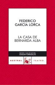 La casa de Bernarda Alba. Edición de Joaquín Forradellas: García Lorca, Federico