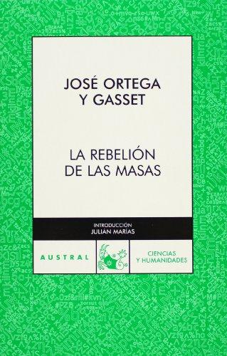 9788467021912: La rebelion de las masas (Spanish Edition)
