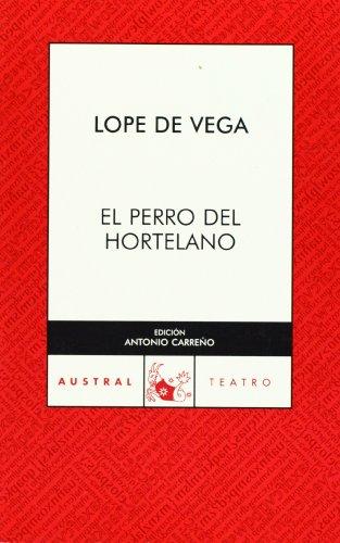 9788467021936: El perro del hortelano (Teatro)
