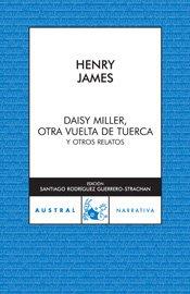 9788467021998: Daisy Miller/Otra vuelta de tuerca/Otros relatos (Narrativa)
