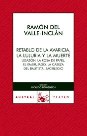 9788467022032: Retablo de la Avaricia, la Lujuria y la Muerte (Teatro)