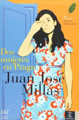 9788467022063: Dos mujeres en Praga (Spanish Edition)