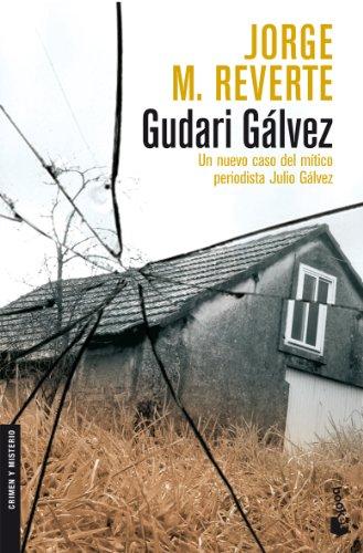Gudari Gálvez (Crimen y Misterio) - Jorge M. Reverte