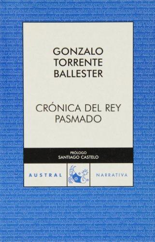 9788467022193: Cronica Rey Pasmado(C.A.349) (a 70 Años)