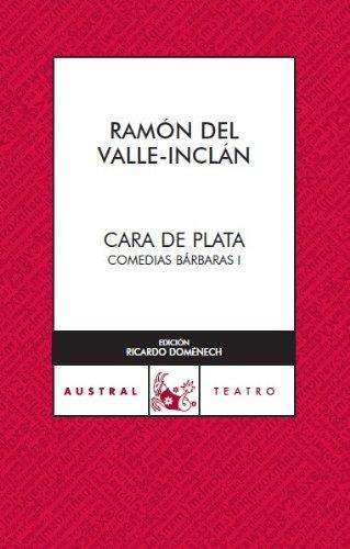 9788467022445: Cara de Plata (Teatro)