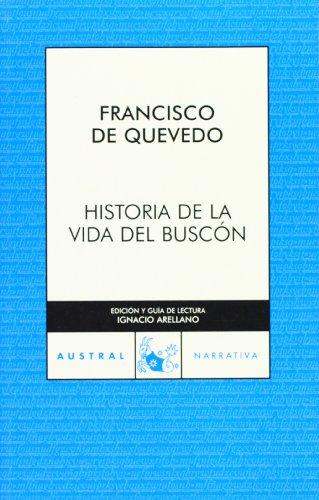 9788467022452: Historia de la vida del buscon (Spanish Edition)