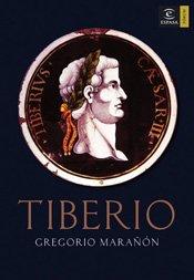 Tiberio (Spanish Edition): Maranon, Gregorio