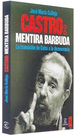 9788467023114: Castro, mentira barbuda (ESPASA HOY)