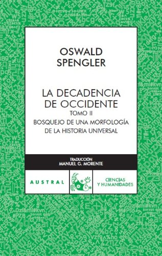 9788467023466: La Decadencia En Occidente II