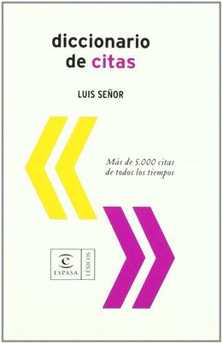 Diccionario de citas: Señor González, Luis