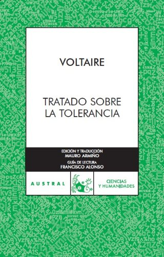 Tratado sobre tolerancia/ Treatise about tolerance (Spanish Edition): Voltaire
