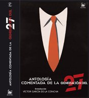 9788467023961: Antología comentada de la generación del 27 (AUSTRAL EDICIONES ESPECIALES)