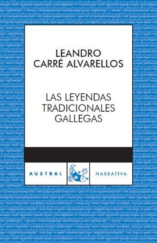 9788467024050: Leyendas tradicionales gallegas (Narrativa)