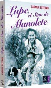9788467024104: Lupe, El Sino De Manolete
