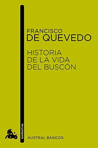 Historia de la vida del Buscon: Quevedo, Francisco de