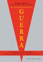 LAS 33 ESTRATEGIAS DE LA GUERRA: Robert Greene