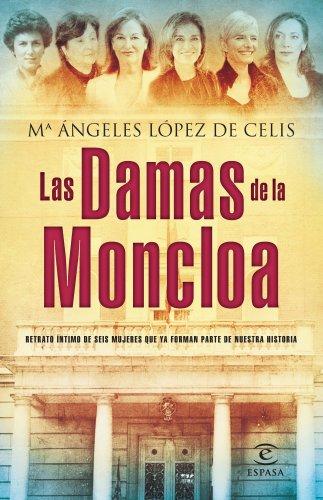 9788467024579: Las damas de la Moncloa