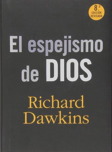 9788467024784: El Espejismo De Dios