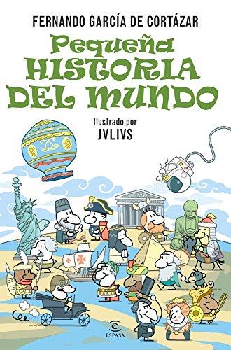 PEQUEÑA HISTORIA DEL MUNDO: FERNANDO GARCIA DE CORTAZAR