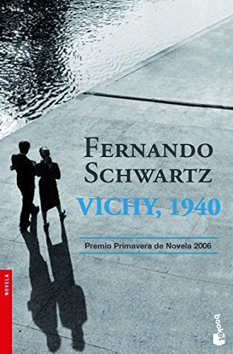 Vichy, 1940 (Booket Logista) - Fernando Schwartz