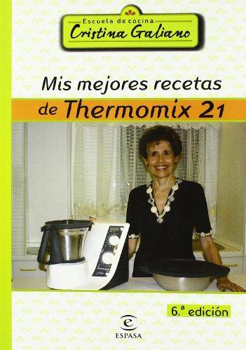 9788467025125: Mis mejores recetas Thermomix 21 (GASTRONOMIA)
