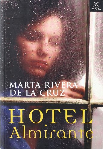 9788467025200: Hotel Almirante (Narrativa Espasa)