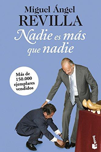 Nadie es más que nadie (Paperback): Miguel Angel Revilla