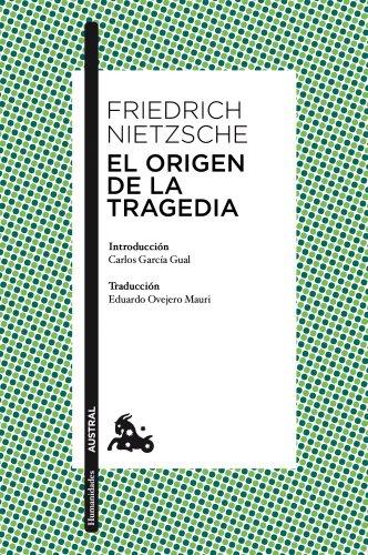 9788467025408: El origen de la tragedia: Introducción de Carlos García Gual. Traducción de Eduardo Ovejero Mauri (Humanidades)