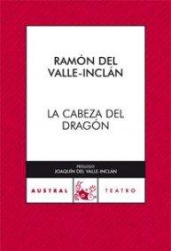 9788467025538: La cabeza del dragón (Teatro)