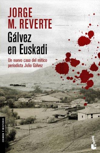 9788467025651: Gálvez en Euskadi (Crimen y Misterio)