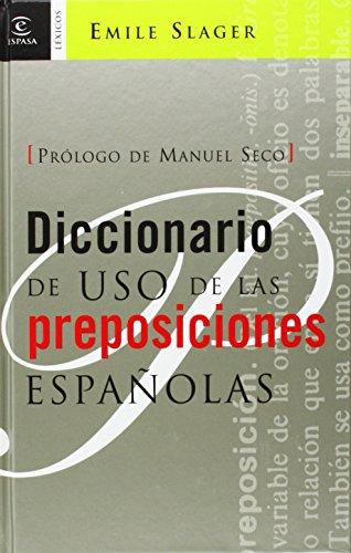 9788467025903: Diccionario de uso de las preposiciones españolas (DICCIONARIOS LEXICOS)