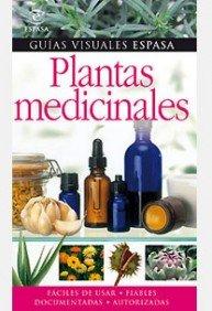 9788467026078: Plantas medicinales (Guias Visuales Espasa)