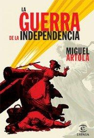 9788467026245: La Guerra de la independencia (ESPASA FORUM)