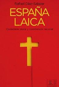 9788467026924: España laica (ESPASA FORUM)