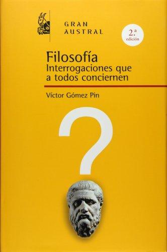 9788467026993: Filosofía: Interrogaciones que a todos conciernen (ESPASA FORUM)