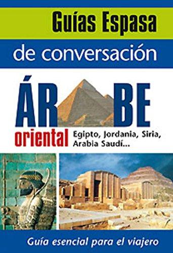 9788467027518: Guía de conversación árabe oriental (Guias De Conversacion)