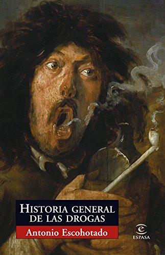 9788467027532: Historia general de las drogas