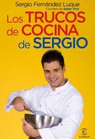 9788467027570: Los trucos de cocina de Sergio (ESPASA HOY)