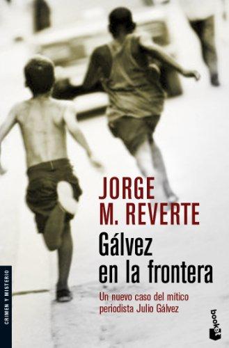 9788467027594: Galvez en la frontera (Spanish Edition)