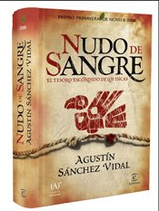 Nudo de sangre: Primavera 2008 (Espasa Narrativa) (Spanish Edition): Agustin Sanchez Vidal