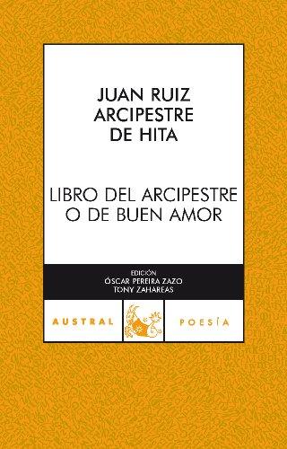 Libro del Arcipreste o de Buen amor: Juan , Arcipreste
