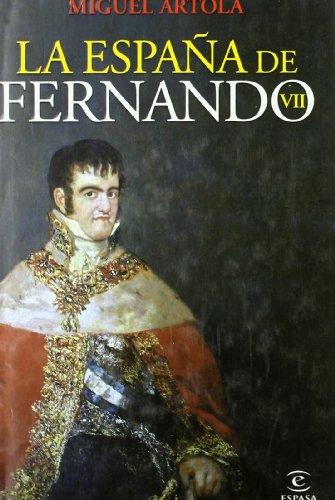 9788467029185: La Espaa de Fernando VII